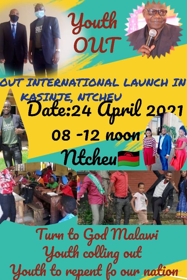 OUT international LAUNCH in Kasinje, Ntcheu
